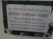 Good, cheap, and fast service